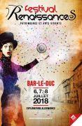 Festival RenaissanceS à Bar-le-Duc 55000 Bar-le-Duc du 06-07-2018 à 18:00 au 08-07-2018 à 00:30