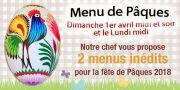 Menu Pâques Auberge Liezey près de Gérardmer 88400 Liézey du 01-04-2018 à 12:00 au 02-04-2018 à 19:00