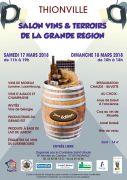 Salon Vins et Terroirs de la Grande Région Thionville 57100 Thionville du 17-03-2018 à 11:00 au 18-03-2018 à 18:00