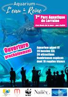 Ouverture Aquarium de l'Eau Reine près de Nancy 54270 Essey-lès-Nancy du 01-04-2018 à 08:00 au 07-04-2018 à 23:59