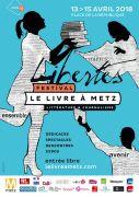 Festival Le Livre à Metz : Littérature et Journalisme 57000 Metz du 13-04-2018 à 10:00 au 15-04-2018 à 19:00