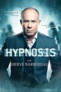 Spectacle d'Hypnose avec Hervé Barbereau à Dieuze 57260 Dieuze du 20-04-2018 à 20:30 au 21-04-2018 à 22:30