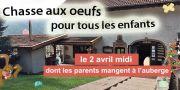 Chasse aux Oeufs de Pâques Auberge Liézey près de Gérardmer 88400 Liézey du 02-04-2018 à 12:00 au 02-04-2018 à 16:00