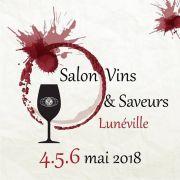 Salon Vins et Saveurs à Lunéville Chanteheux 54300 Chanteheux du 04-05-2018 à 18:00 au 06-05-2018 à 18:00