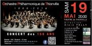L'Orchestre Philharmonique de Thionville fête ses 150 ans 57100 Thionville du 19-05-2018 à 20:00 au 19-05-2018 à 23:00