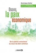 Conférence « Osons la paix économique » à Metz 57000 Metz du 11-06-2018 à 18:30 au 11-06-2018 à 21:00