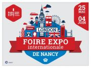 Foire Expo Internationale de Nancy 54500 Vandoeuvre-lès-Nancy du 25-05-2018 à 11:30 au 04-06-2018 à 18:00