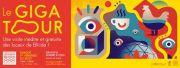 Le Gigatour pour Découvrir Bliiida à Metz 57000 Metz du 06-07-2018 à 17:30 au 06-07-2018 à 19:30