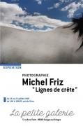 Exposition Photo «Lignes de crête» à Granges-Aumontzey 88640 Aumontzey du 13-07-2018 à 14:00 au 22-07-2018 à 18:30