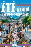 Animations Été Saint-Dié-des-Vosges L'été en Grand 88100 Saint-Dié-des-Vosges du 21-06-2018 à 12:00 au 31-08-2018 à 18:00