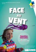 Exposition Face au Vent à la Cité des Paysages à Sion 54330 Saxon-Sion du 07-07-2018 à 10:00 au 04-11-2018 à 18:00