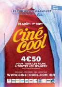 Ciné-Cool La Place de Cinéma à 4,5 € Lorraine Alsace, Meurthe-et-Moselle Vosges Moselle Meuse  du 25-08-2018 à 07:00 au 01-09-2018 à 23:00