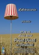 Point Final le Festival Arbrasserie Attignéville 88300 Attignéville du 17-08-2018 à 20:30 au 19-08-2018 à 19:00