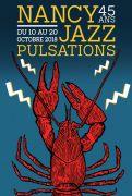 NJP 2018 Festival Nancy Jazz Pulsations  54000 Nancy du 10-10-2018 à 20:00 au 20-10-2018 à 23:59