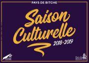 Saison Culturelle 2018-2019 Pays de Bitche 57230 Bitche du 07-09-2018 à 11:00 au 26-04-2019 à 20:00