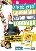 Week-end Gourmand et Savoir-Faire Lorrain à Ludres 54710 Ludres du 29-09-2018 à 10:00 au 30-09-2018 à 18:00