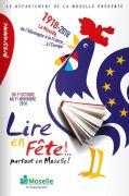Lire en Fête Partout en Moselle Moselle, Sarreguemines, Bitche, Sarrebourg, Château-Salins, Forbach, Saint-Avold, Metz, Thionville du 01-10-2018 à 08:00 au 31-10-2018 à 16:00
