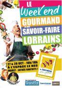 Week-end Gourmand et Savoir-Faire Lorrains à Marly 57157 Marly du 27-10-2018 à 10:00 au 28-10-2018 à 18:00