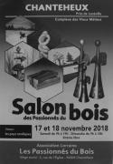 Salon des Passionnés du Bois à Chanteheux 54300 Chanteheux du 17-11-2018 à 09:00 au 18-11-2018 à 18:00