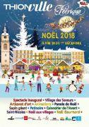Marchés de Noël à Thionville Animations et Festivités 2018