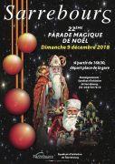Parade Magique de Sarrebourg 2018 57400 Sarrebourg du 09-12-2018 à 16:30 au 09-12-2018 à 18:00