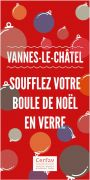 Soufflez votre Boule de Noël à Vannes-le-Châtel 54112 Vannes-le-Châtel du 01-12-2018 à 14:00 au 06-01-2019 à 16:00