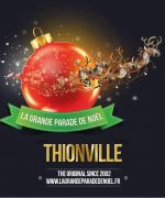Grande Parade de Noël Thionville 2018 57100 Thionville du 15-12-2018 à 17:00 au 15-12-2018 à 19:00