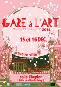 Gare à l'Art à Nancy 2018 54000 Nancy du 15-12-2018 à 10:00 au 16-12-2018 à 19:00