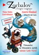 Zorbalov et l'Orgue Magique Conte Musical à Nancy 54000 Nancy du 16-12-2018 à 16:00 au 16-12-2018 à 17:00