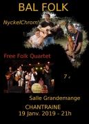 Bal Folk avec NickelChrom' & Free Folk Quartet à Chantraine  88000 Chantraine du 19-01-2019 à 21:00 au 20-01-2019 à 01:00