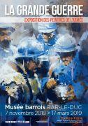 La Grande Guerre Expo des peintres de l'armée à Bar-le-Duc 55000 Bar-le-Duc du 07-11-2018 à 14:00 au 17-03-2019 à 18:00