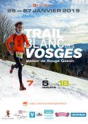 Trail Blanc des Vosges 88560 Saint-Maurice-sur-Moselle du 26-01-2019 à 14:00 au 27-01-2019 à 14:00