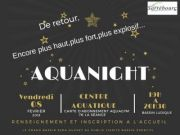 Soirée Aqua Night à Sarrebourg 57400 Sarrebourg du 08-02-2019 à 19:00 au 08-02-2019 à 20:30