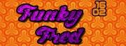 Soirée Funky Fred chez Paulette 54200 Pagney-derrière-Barine du 16-02-2019 à 22:00 au 17-02-2019 à 03:30