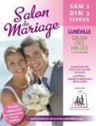 Salon du Mariage à Lunéville 54300 Lunéville du 02-02-2019 à 13:00 au 03-02-2019 à 18:00