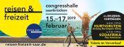 Salon du Voyage et des Loisirs à Sarrebruck Congresshalle Saarbrücken  Hafenstraße  D - 66111 Saarbrücken, Allemagnee) du 15-02-2019 à 10:00 au 17-02-2019 à 18:00