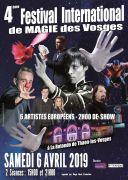 Festival International de Magie des Vosges 88150 Thaon-les-Vosges du 06-04-2019 à 15:00 au 06-04-2019 à 23:00