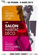 Salon Habitat Déco Nancy Antiquaires Métiers d'Art 54500 Vandoeuvre-lès-Nancy du 28-02-2019 à 10:00 au 04-03-2019 à 18:00