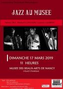 Concert Jazz au Musée à Nancy 54000 Nancy du 17-03-2019 à 11:00 au 17-03-2019 à 12:15