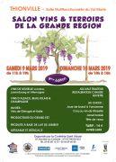 Salon Vins et Terroirs de la Grande Région Thionville 57100 Thionville du 09-03-2019 à 11:00 au 10-03-2019 à 18:00