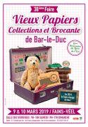Foire Vieux Papiers et Collections Bar-le-Duc 55000 Fains-Véel du 09-03-2019 à 09:00 au 10-03-2019 à 17:00