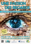 Exposition Une Passion / Des Regards à Lunéville 54300 Lunéville du 30-03-2019 à 09:00 au 31-03-2019 à 18:00