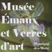 Musée Émaux et Verres d'Art à Montigny-lès-Metz