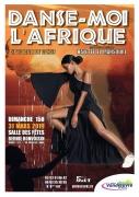 Spectacle Danse-moi l'Afrique à Vandoeuvre-lès-Nancy 54500 Vandoeuvre-lès-Nancy du 31-03-2019 à 15:00 au 31-03-2019 à 17:00