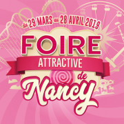 Foire Attractive de Nancy 54000 Nancy du 29-03-2019 à 14:00 au 28-04-2019 à 23:00