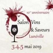 Salon Vins et Saveurs à Lunéville Chanteheux 54300 Chanteheux du 03-05-2019 à 17:00 au 05-05-2019 à 18:00