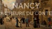 Visite guidée Nancy à l'heure du Conte à Nancy 54000 Nancy du 17-04-2019 à 14:30 au 17-04-2019 à 16:00
