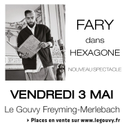 Spectacle Fary au Gouvy Freyming-Merlebach Espace Théodore Gouvy, 1 Place des Alliés, 57800 FREYMING-MERLEBACH