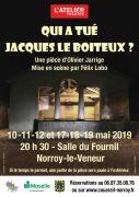 Théâtre Qui a tué Jacques Le Boiteux à Norroy-le-Veneur 57140 Norroy-le-Veneur du 10-05-2019 à 20:30 au 19-05-2019 à 22:30