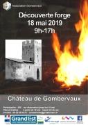 Découverte Forge Château de Gombervaux Vaucouleurs 55140 Vaucouleurs du 18-05-2019 à 09:00 au 18-05-2019 à 17:00